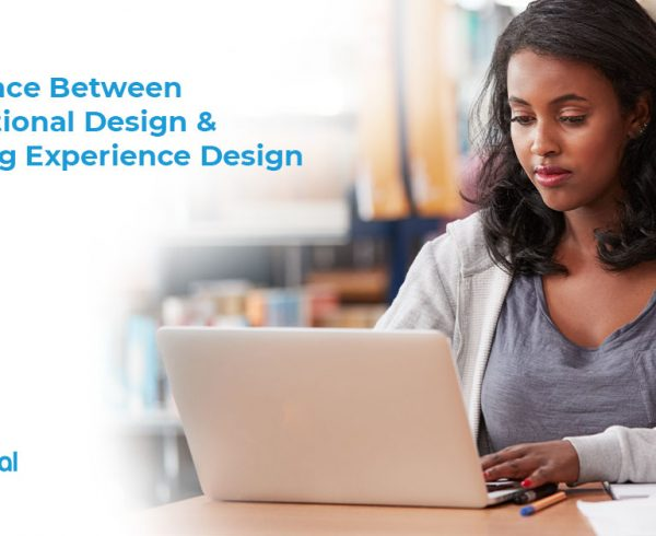 Difference Between Instructional Design & Learning Experience Design